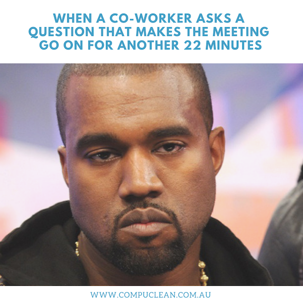 workplace memes office memes office humour work meetings kanye west